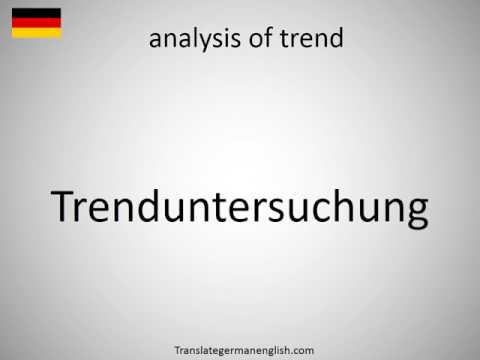 How to say analysis of trend in German?