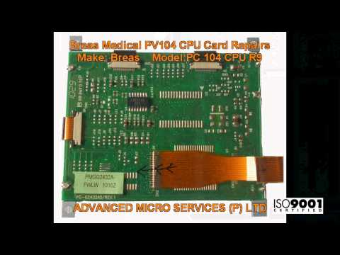 Breas Medical PV104 CPU Card Repairs @ Advanced Micro Services Pvt. Ltd,Bangalore,India