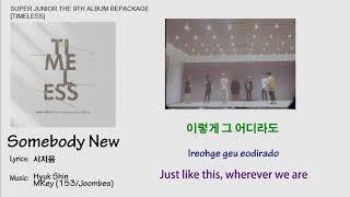 Super Junior - Somebody New Lyrics【Eng/Han/Rom】[Timeless] 9t…