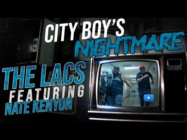"""The Lacs - """"City Boy's Nightmare"""" (Feat. Nate Kenyon)"""