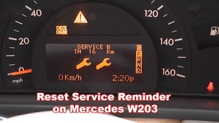 Reset Service Reminder on Mercedes W203 (2000-2007) / How to Reset service interval in Mercedes W203