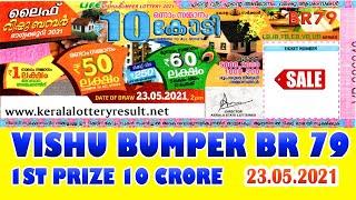 Kerala Lottery VISHU BUMPER BR 79 Lottery : Kerala Next Bumper 23-5-2021