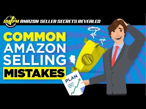Amazon Selling Mistakes to Avoid as a New Private Label Seller -- Amazon Seller Secrets Revealed