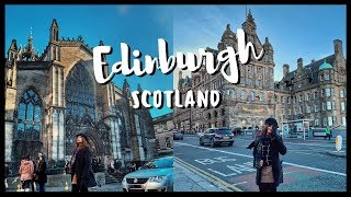 Things to do in Edinburgh Scotland in 48 Hrs |(2019)#Edinburgh travel guide|ChillyStudio #travelvlog