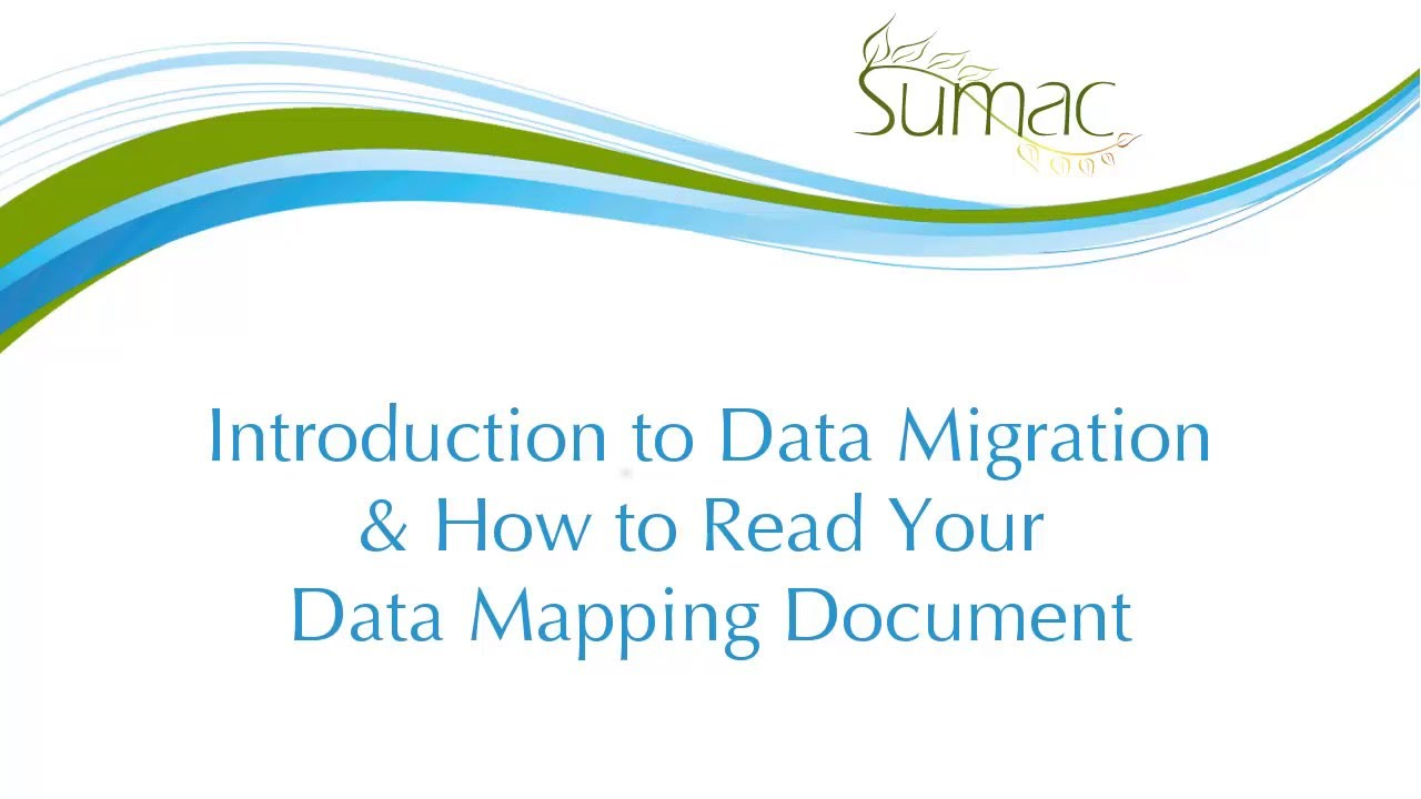 Understanding Sumac Mapping Document YouTube - Data mapping document