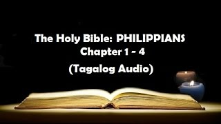 Download lagu (11) The Holy Bible: PHILIPPIANS Chapter 1 - 4 (Tagalog Audio)