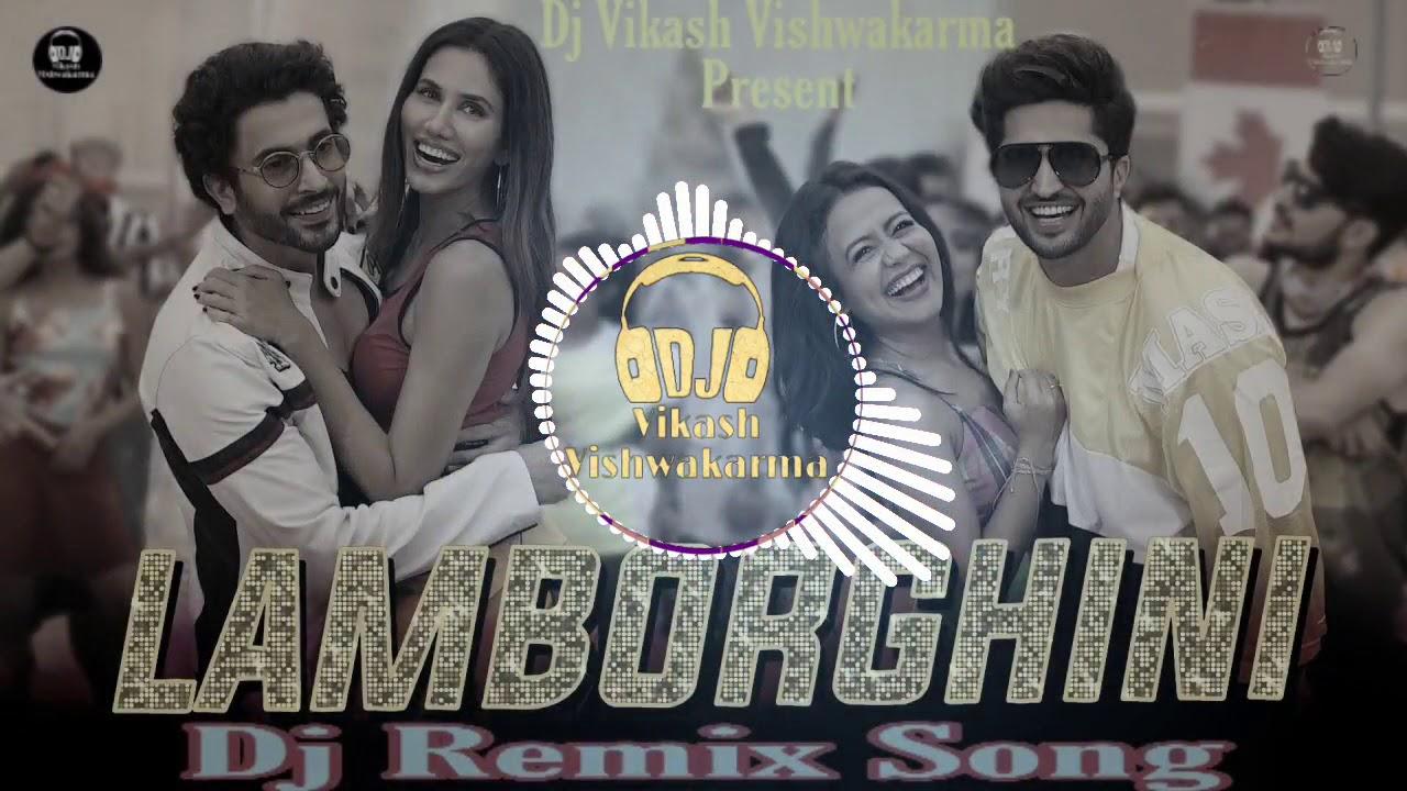 Lamborghini-Neha Kakkar Remix | Lamborghini Dj Song | Jai Mummy Di | Hard Mix | DjVikash Vishwakarma