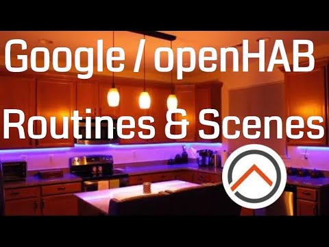 Setting up lighting scenes with Google Home and openHAB