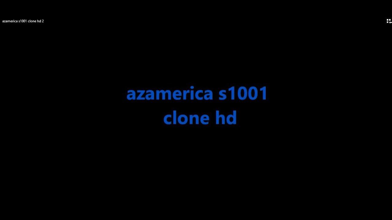azamerica s1001 clone hd