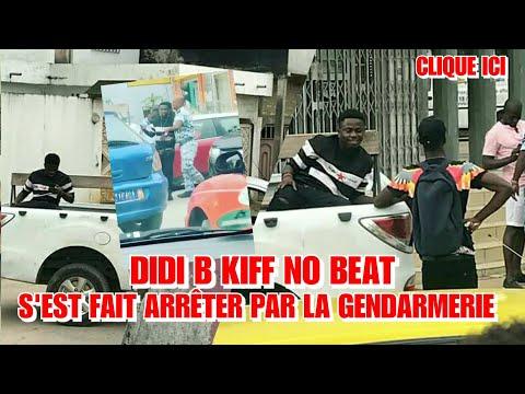 Didi B Kiff No Beat s'est fait arrêter par la gendarmerie