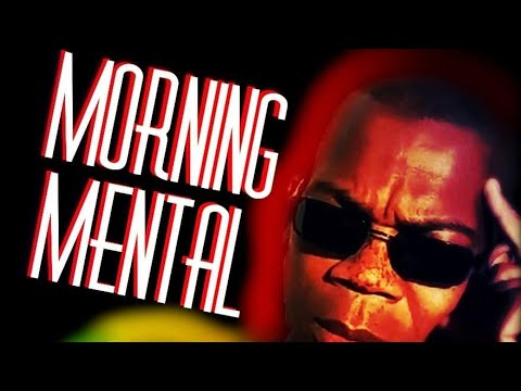 Morning Mental: What U Really Want? pt 1