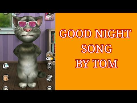 Funny Good Night Videos Good Night Sweet Dreams Song Song Tom