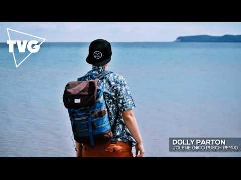 Dolly Parton  Jolene Nico Pusch Remix