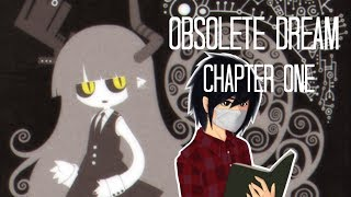 Obsolete Dream [Chapter 1] - Dare Reads