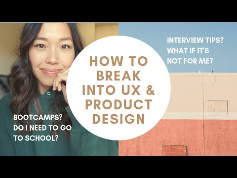 IS UX, UI, PRODUCT DESIGN FOR ME? help! | Interview Tips, Bootcamps, Career Change Tips