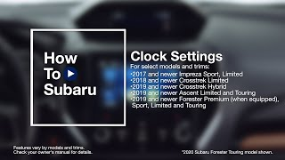 homepage tile video photo for How to Set the Clock in Your Subaru Vehicle (Color LCD)