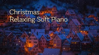 Relaxing Christmas Soft Piano Music | Sleep, Calm, Relax, Cafe, Spa Music