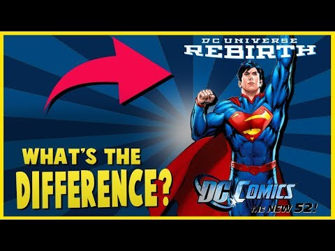 What Is The Difference Between New 52 and Rebirth Superman?