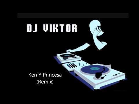 Ken Y - Princesa (Dj Viktor Remix)