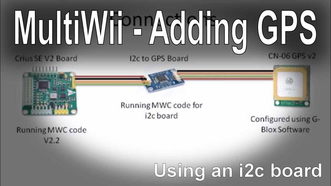 (6/7) multiwii se v2 0/2 5 - adding gps via a i2c board