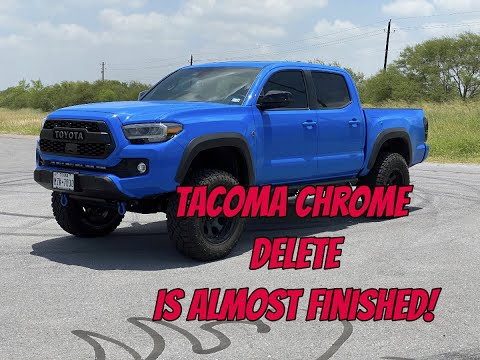 tacoma-chrome-delete-is-almost-finished!