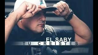 Tu Creistes-El Saby ( Prod By El Saby