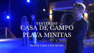 Casa de Campo Playa Minitas, YESTERDAY