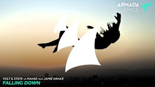 Volt & State vs Manse feat. Jamie Drake - Falling Down (Radio Edit)