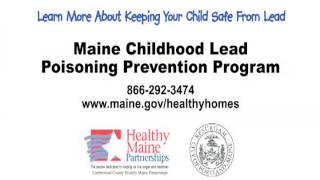 Maine Childhood Lead Poisoning Prevention Program: Healthy Homes
