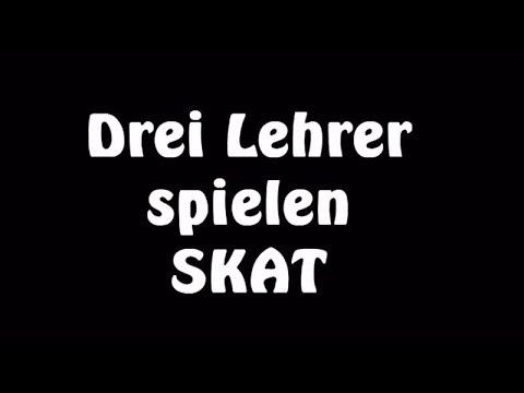 Witz: Drei Lehrer spielen SKAT