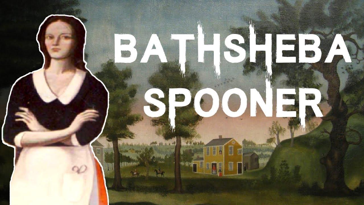 The Sad & Disturbing Case of Bathsheba Ruggles Spooner