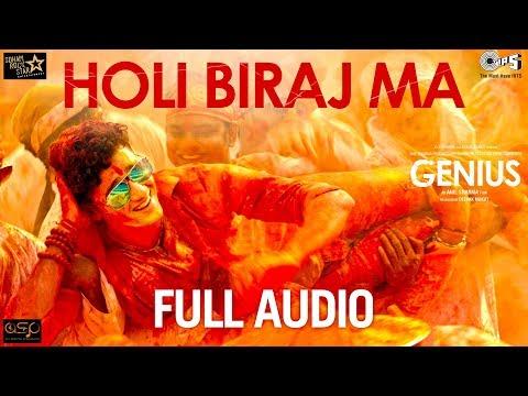Holi Biraj Ma Full Audio - Genius   Utkarsh & Ishita   Jubin Nautiyal   Himesh Reshammiya   Manoj
