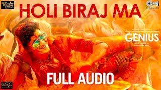 Holi Biraj Ma Full Audio - Genius | Utkarsh & Ishita | Jubin Nautiyal | Himesh Reshammiya | Manoj
