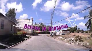 Driving In Barbados - Island Loop Apr 2018