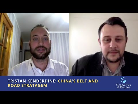 Tristan Kenderdine: China's Belt and Road Stratagem