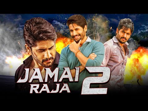 Jamai Raja 2 New South Indian Movies Dubbed In Hindi 2019 Full | Naga Chaitanya, Anu Emmanuel, Ramya