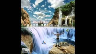 Bezz Believe - The WaterBoy (Full Album)
