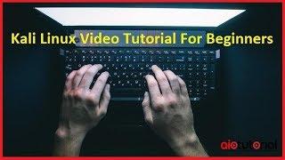 Kali Linux Video Tutorial For Beginners (AllInOneTutorial.com)