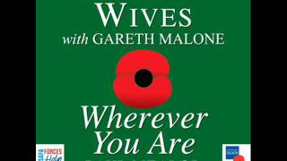 Military Wives Wherever You Are (Christmas Number One 2011) With Gareth Malone