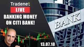 Live Day Trading room streaming - Banking money on Citi bank