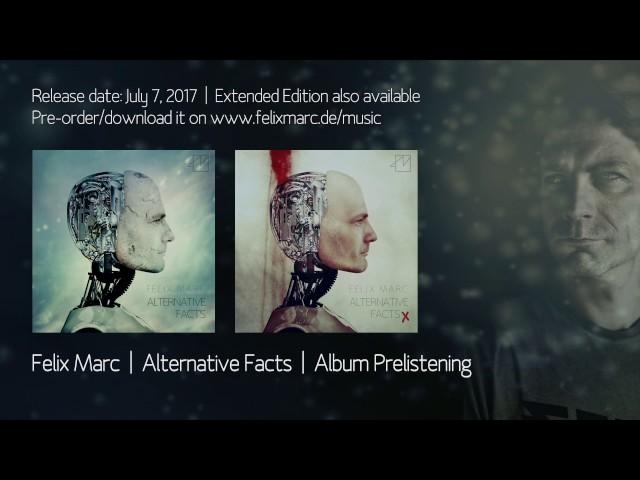 Felix Marc - Alternative Facts - Album Prelistening
