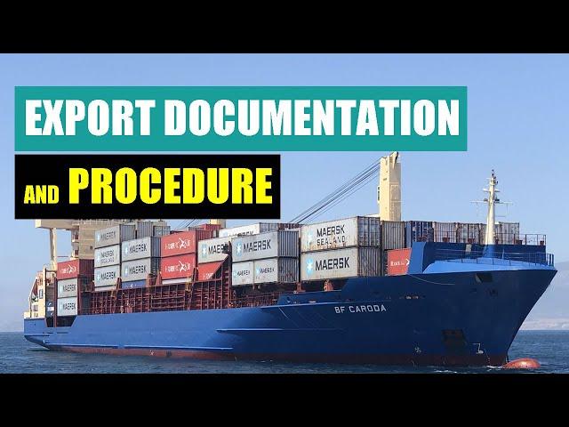 Export Documentation and Procedure - The Basics
