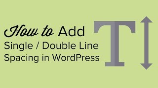 How to Add Single  Double Line Spacing in WordPress