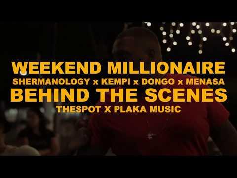 Shermanology x Kempi x Dongo x Menasa - Weekend Millionaire (Behind The Scenes)