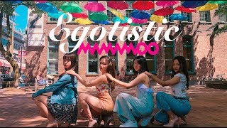 Baixar [KPOP IN PUBLIC VANCOUVER] MAMAMOO _ Egotistic(너나 해) dance cover by FDS