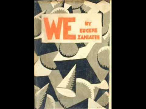 the impact of societal beliefs on freedom in we a novel by yevgeny zamyatin Zamyatin uses religious imagery and comparisons throughout the novel to insinuate that religions, and christianity in particular, are totalitarian belief systems in these systems, as in onestate, a supreme ruler sets laws that govern the lives of men.