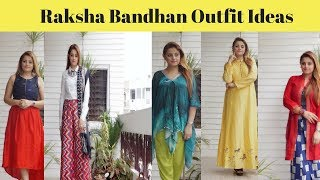 RAKSHA BANDHAN OUTFIT IDEAS | 5 Ideas On Traditional & Indo Western Outfits