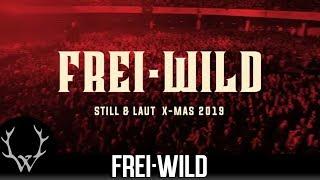 Frei.Wild - STILL & LAUT X-MAS TOUR 2019 – VVK-Start Do.19.09. [Teaser]