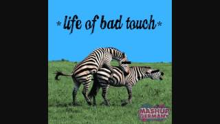 Mashup-Germany - Life of bad touch (Will.I.am & Bon Jovi & Survivor & Bloodhound Gang)