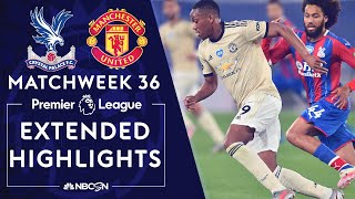 Crystal Palace v. Manchester United | PREMIER LEAGUE HIGHLIGHTS | 7/16/2020 | NBC Sports